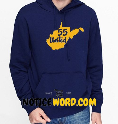 55 United Hoodie – WV Teacher – West Virginia Service Personnel – 55 Strong – WV Public Employee
