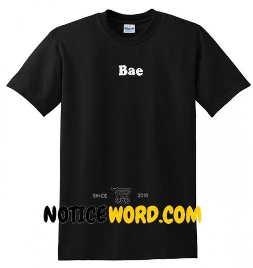 Bae T Shirt gift tees unisex adult cool tee shirts