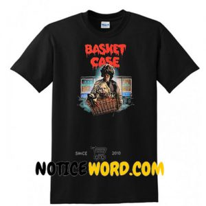 Basket Case T shirt gift tees unisex adult tee shirts