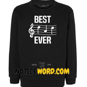 Best Dad Ever Music Notes Sweatshirt, Funny Fathers Day Gifts Crewneck Pullover Sweatshirt