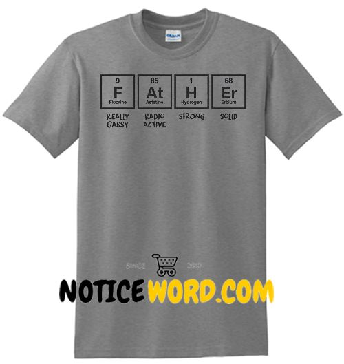 cf60e6d3 Funny Dad Shirt, Gift For New Dad, Fathers Day Gift, Mens Father Periodic  Table, Dad Shirt