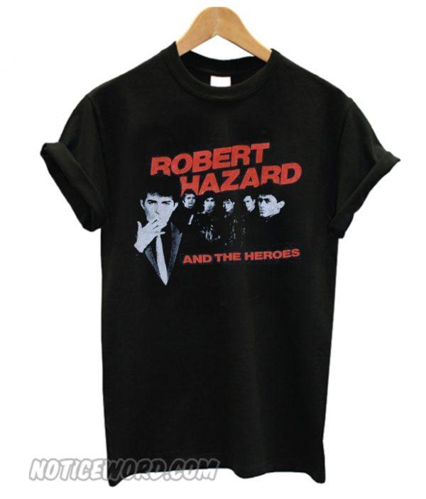 1980's ROBERT HAZZARD & The Heroes vintage concert tour rare original new-wave rock band smooth t-shirt