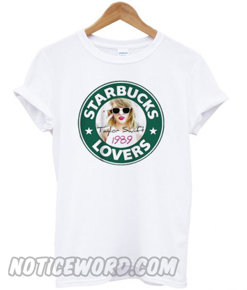 Starbucks Taylor Swift Lovers T-Shirt