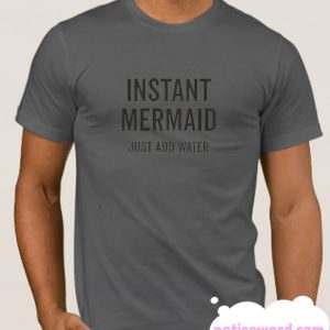 Instant Mermaid smooth T-shirt