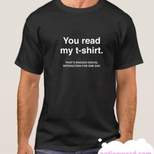 you read my smooth t Shirt