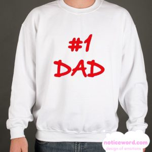 #1 Dad smooth Sweatshirt