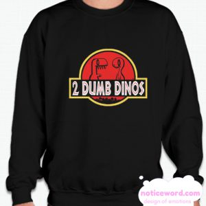 2 DUMB DINOS MEN'S smooth Sweatshirt