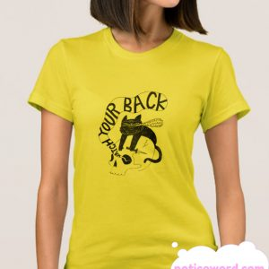 WATCH YOUR BACK smooth T Shirt