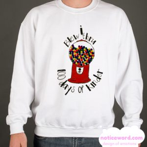 100 Day of kinder School smooth Sweatshirt