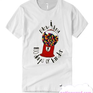 100 Day of kinder School smooth T Shirt