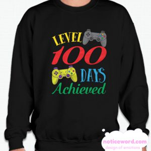 100 Days Of School Level Achieved Video Gaming Smarter smooth Sweatshirt