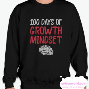 100 Days of Growth Mindset smooth Sweatshirt