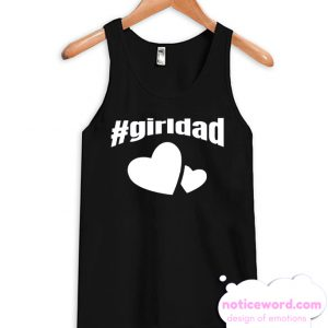 Girl Dad Father of Girls Tank Top