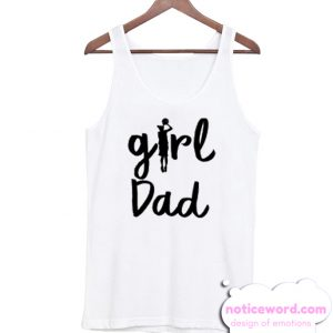 Girl Dad New Tank Top