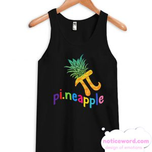 Cute Pi Day Pineapple Fruit Lover smooth Tank Top