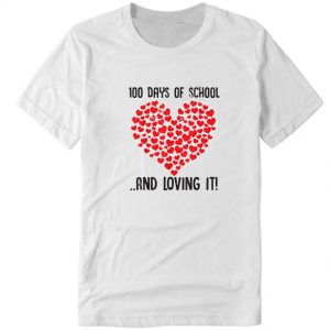 100 Days of School Girls Heart Loving It DH T Shirt