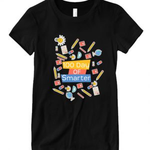 100 day of school 100 day of smarter DH T Shirt