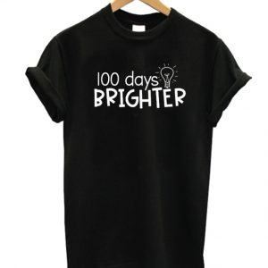 100 days brighter DH T Shirt