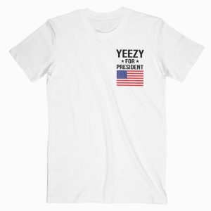 Yeezy For President DH T-Shirt