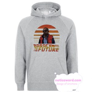 Barack Obama Parody Political smooth Hoodie
