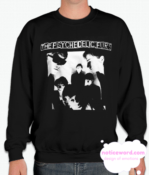 Psychedelic Furs smooth Sweatshirt