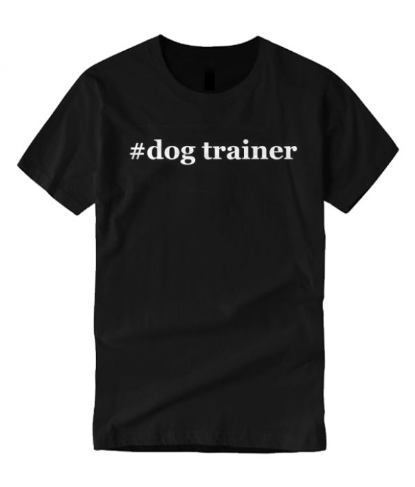 Dog Trainer smooth T Shirt