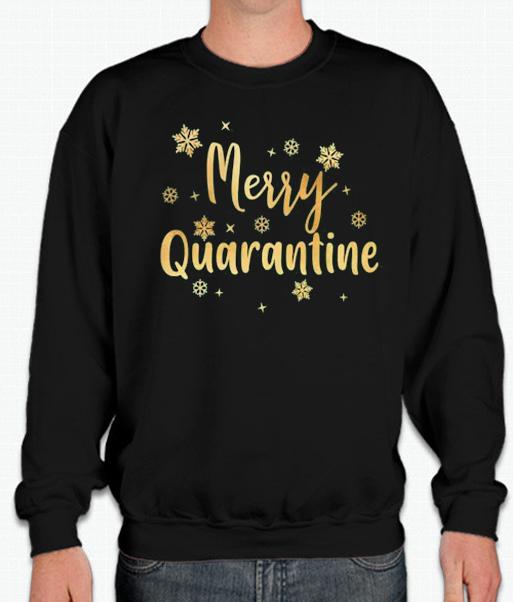 Merry Quarantine – Christmas smooth Sweatshirt