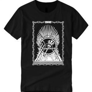 Yankees Game Of Thrones smooth T Shirt